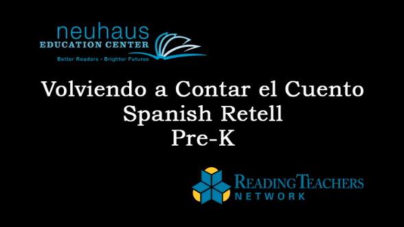 Spanish Retelling Activity - Volviendo a Contar el Cuento