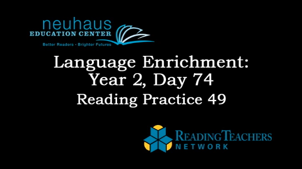 LE Year 2, Day 074 - Reading Practice 49