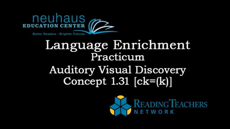 LE Practicum - AV Discovery Concept 1.31 - ck = /k/