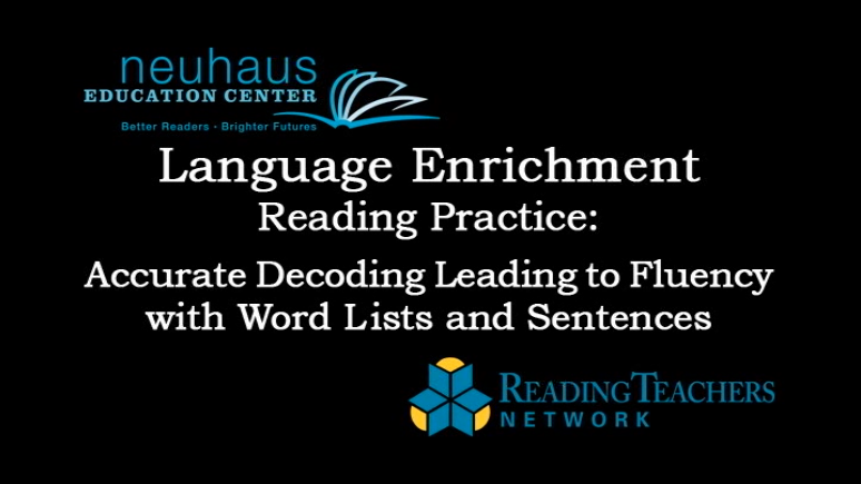 LE Reading Practice - Word Lists and Sentences