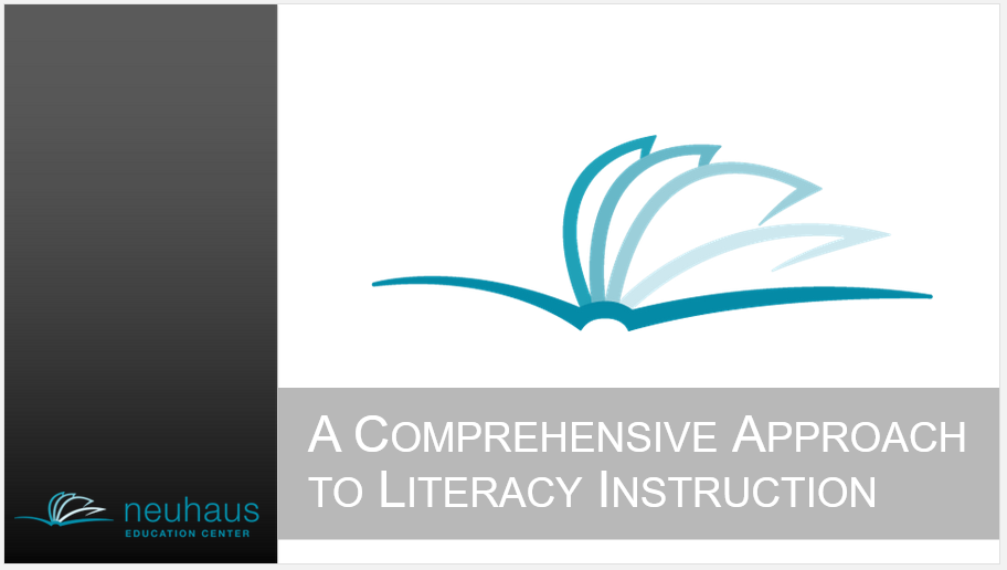 A Comprehensive Approach to Literacy Instruction