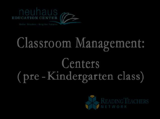 Classroom Management - Centers - Pre-K