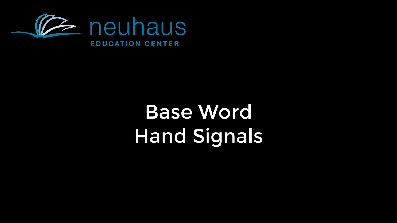 Hand Signals - Base Word