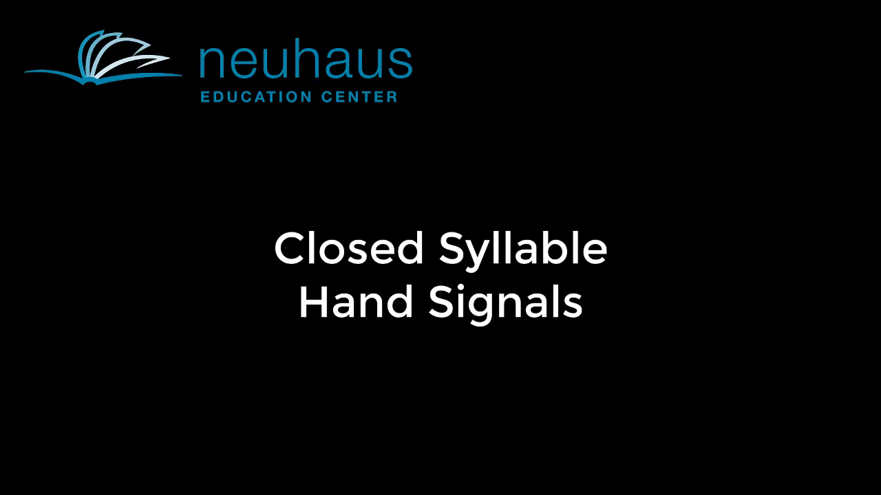 Hand Signals - Closed Syllable