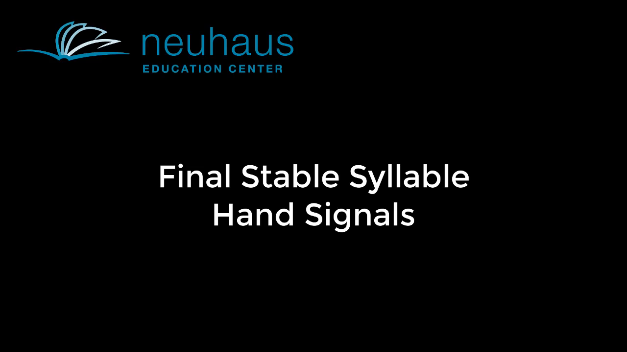 Hand Signals - Final Stable Syllable