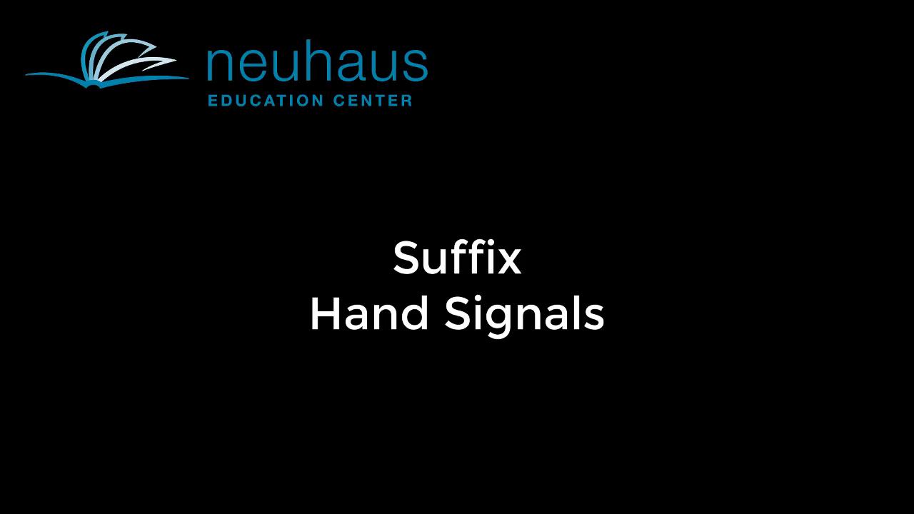 Hand Signals - Suffix