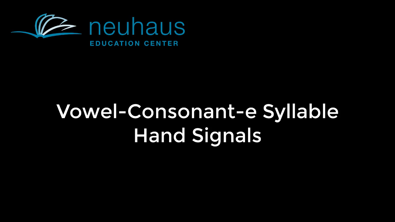 Hand Signals - Vowel-Consonant-e Syllable