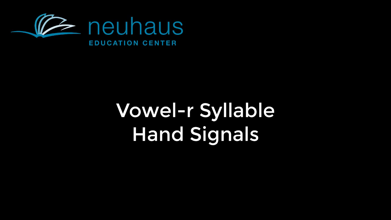 Hand Signals - Vowel-r Syllable
