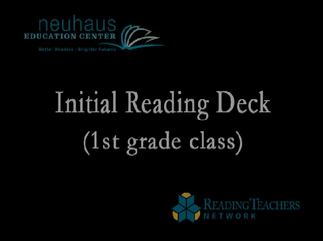 Initial Reading Deck, First Grade Ms. Haynes