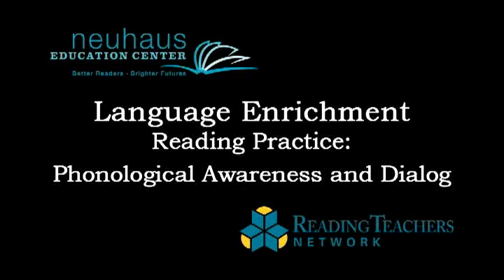 LE Reading Practice - Phonological Awareness and Dialogue