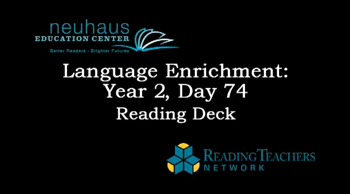 LE Year 2, Day 074 - Reading Deck