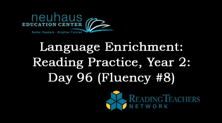 LE Year 2, Day 096 - Fluency Practice - Reading for Prosody