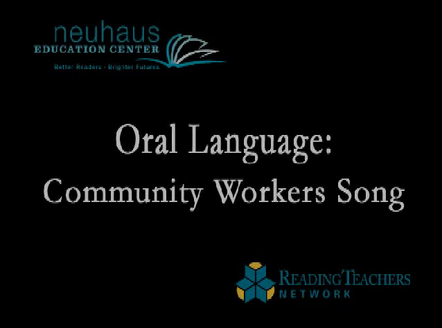 Oral Language - Community Workers Song