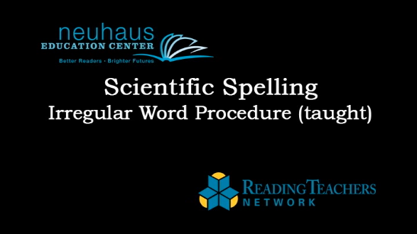 Scientific Spelling - Irregular Word Procedure