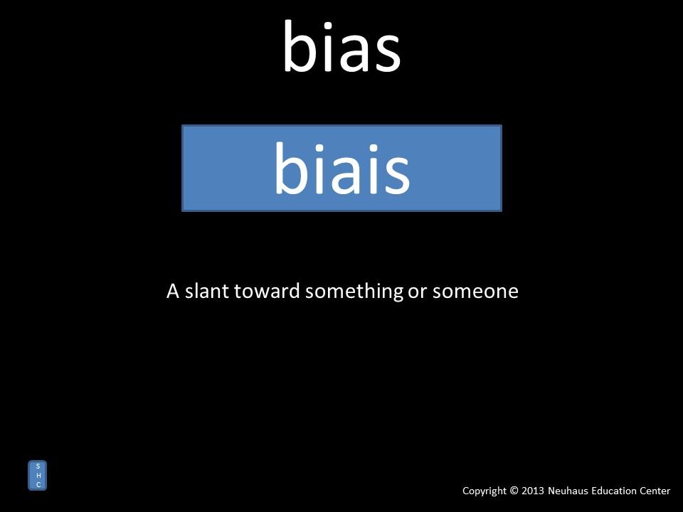 bias - meaning