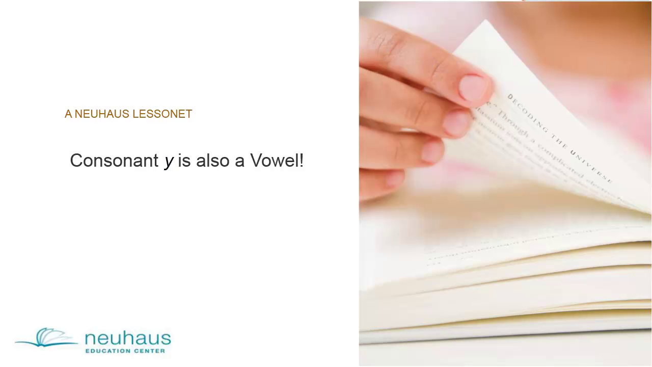 Consonant y is also a vowel