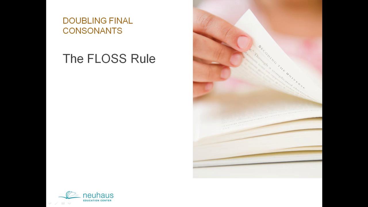Doubling Final Consonant (FLOSS Rule)