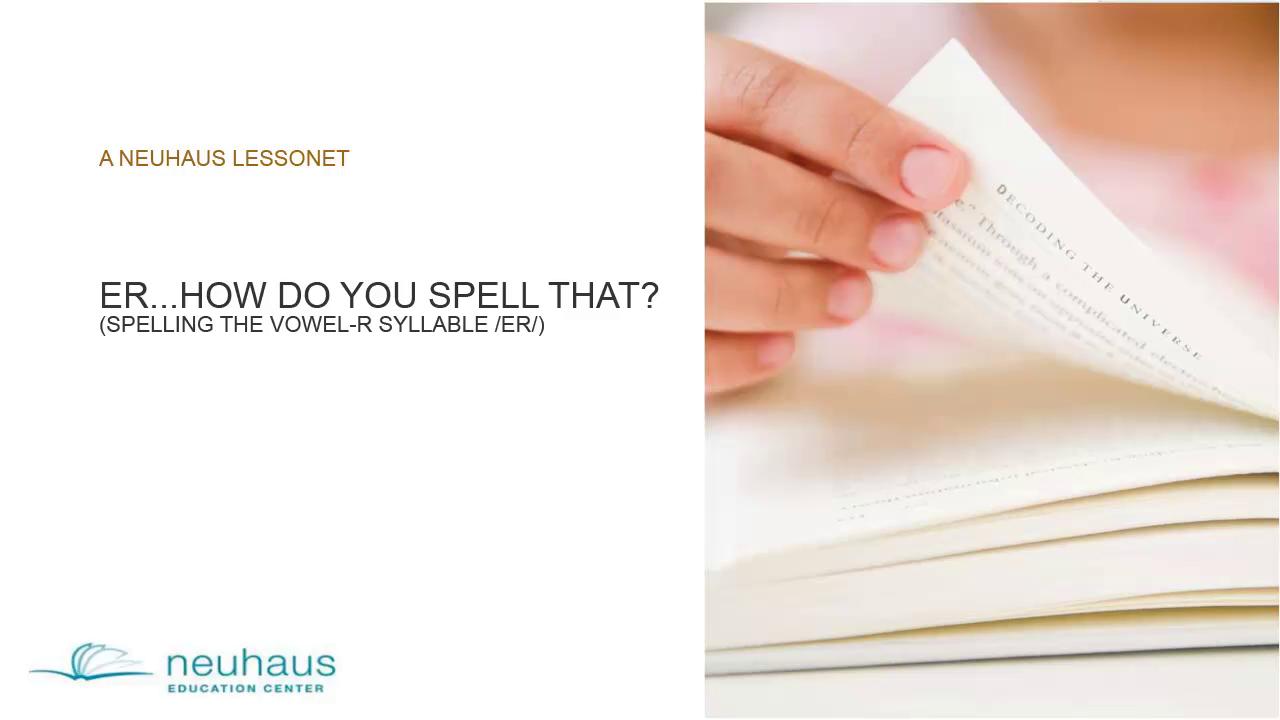 Spelling /er/