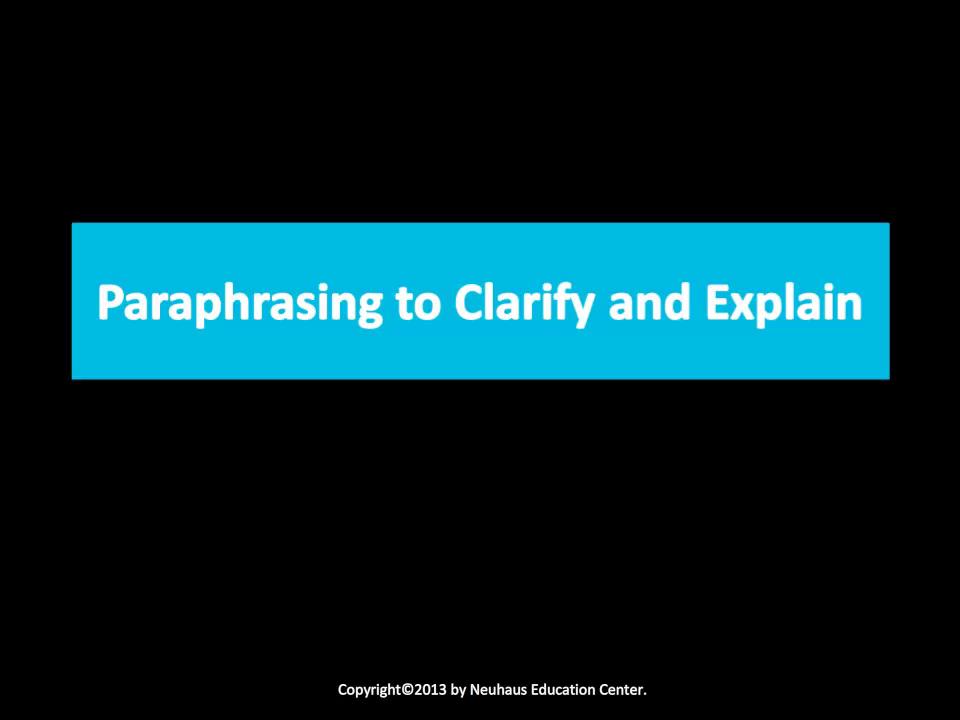 Paraphrasing to Clarify and Explain