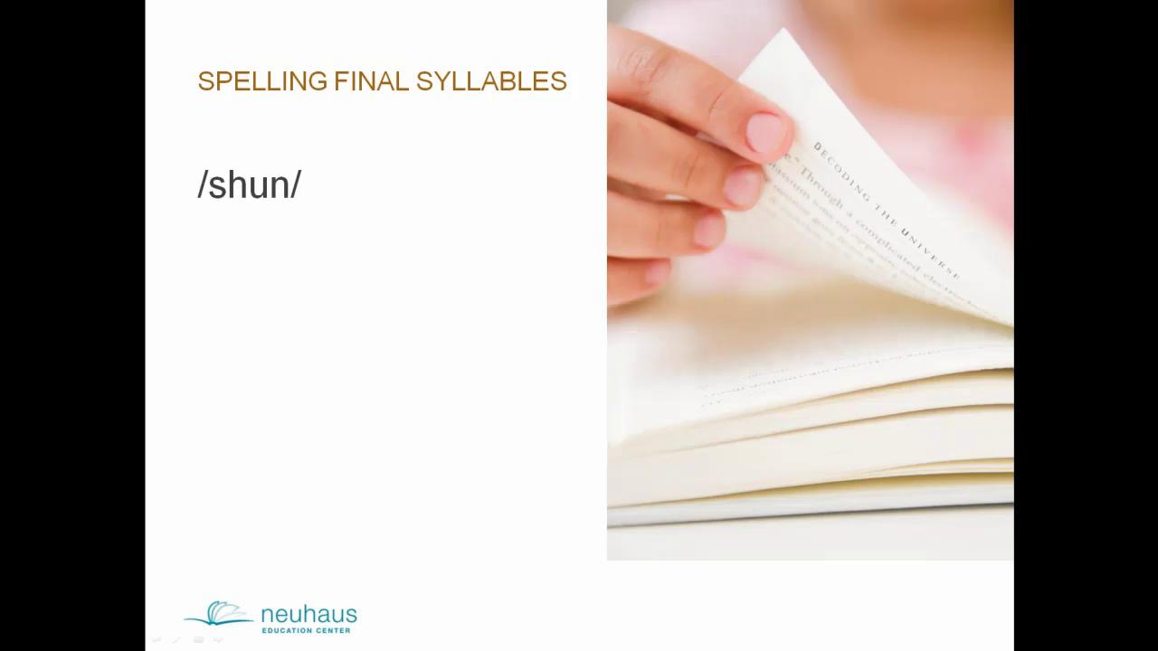 Final Stable Syllable -tion /shun/