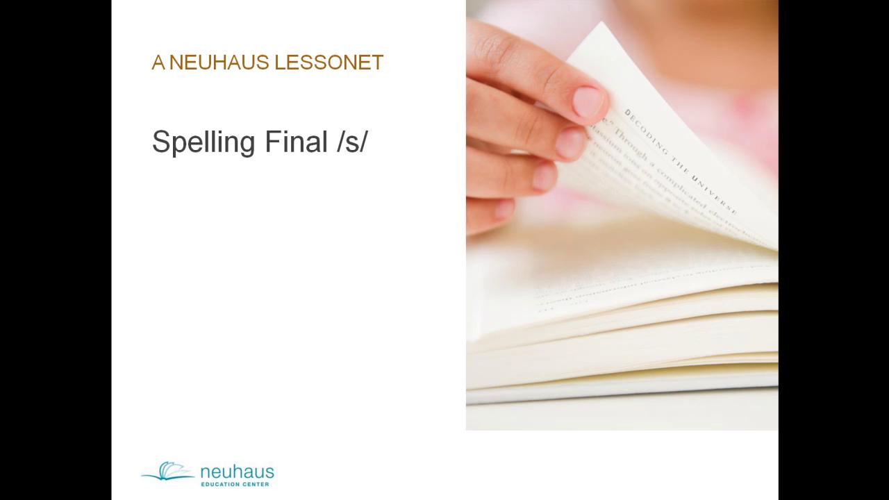 Spelling Final /s/