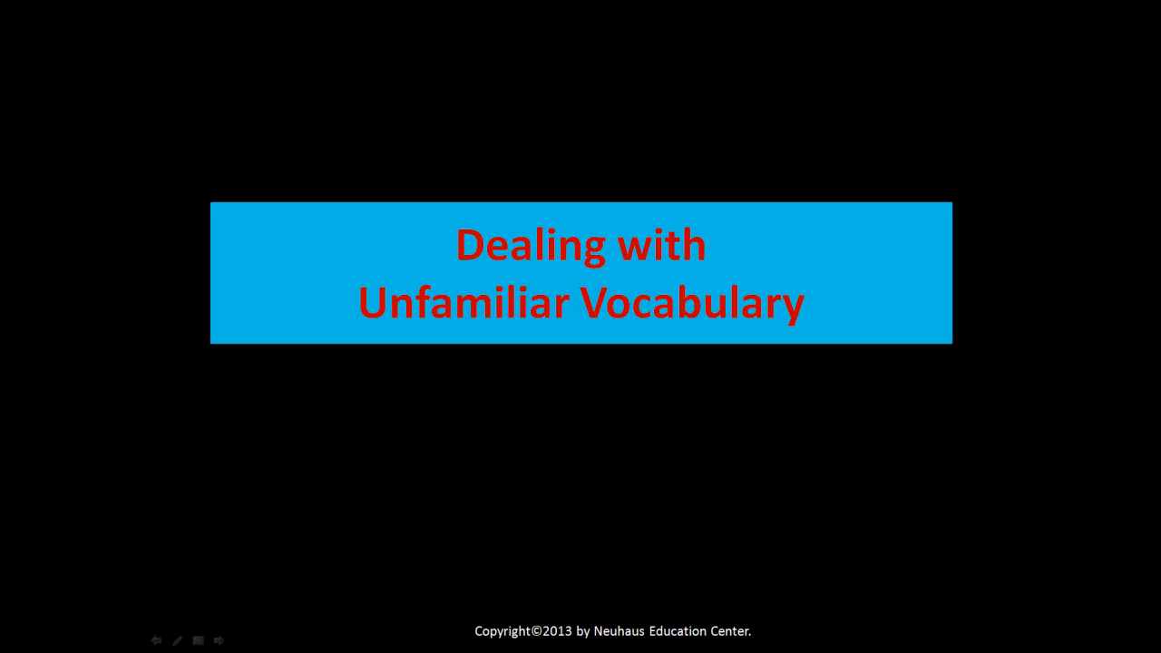 Dealing With Unfamiliar Vocabulary